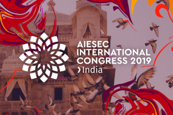 AIESEC International Congress Taking Place July 6-13, 2019 in Hyderabad, India
