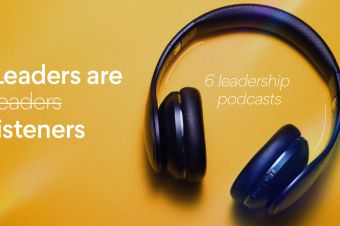 6 Podcasts That Will Make You a Better Leader